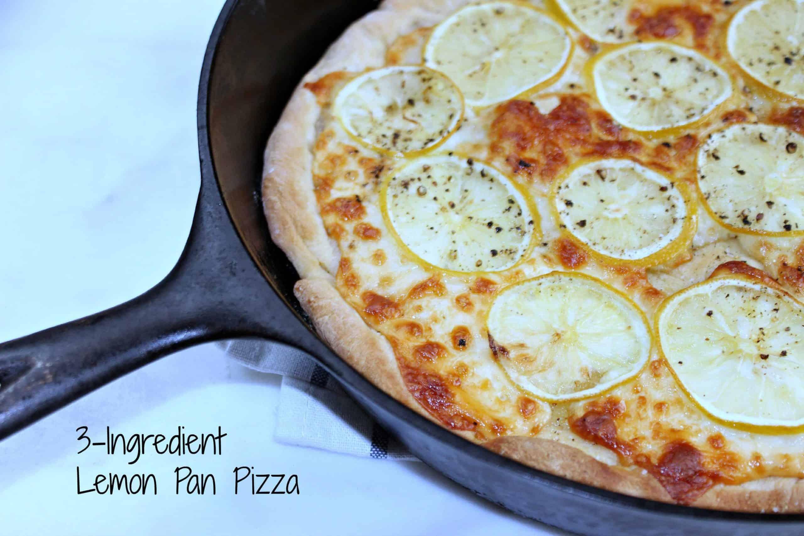 3-Ingredient Meals ~ Lemon Pan Pizza