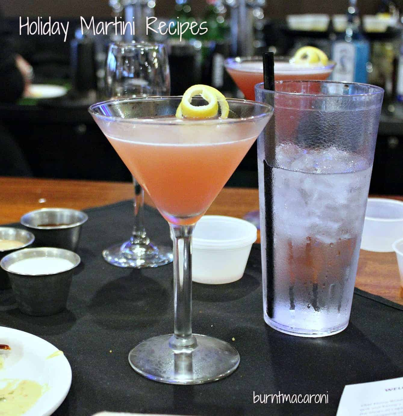 Deck the Halls Holiday Martini Ideas!